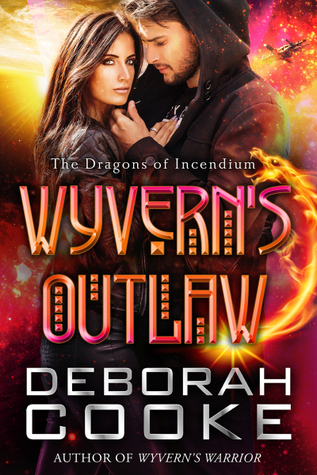 Wyvern's Outlaw (The Dragons of Incendium #4)