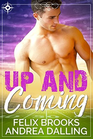 Up and Coming (Coastal College Football, #1)