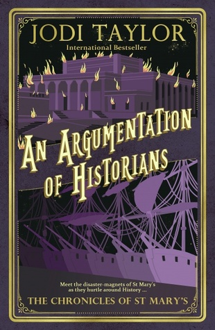 An Argumentation of Historians by Jodi Taylor