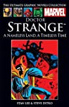 Doctor Strange: A Nameless Land, A Timeless Time (Marvel Ultimate Graphic Novels Collection)