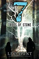 Seven Trees of Stone