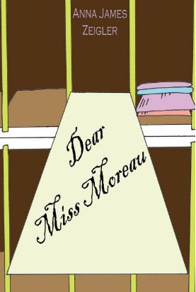 Dear Miss Moreau