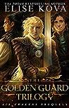The Golden Guard Trilogy (Golden Guard #1-3)