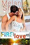 Fire and Love (Hope Falls, #13)