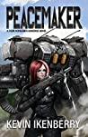 Peacemaker (The Revelations Cycle Book 6)
