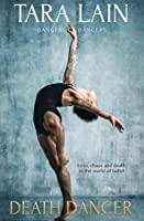 Death Dancer (Dangerous Dancers, #2)