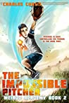 The Impossible Pitcher (Weirdo Academy #2)