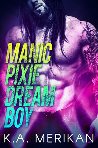 Manic Pixie Dream Boy (The Underdogs, #1)