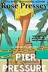 Pier Pressure (Maggie PI Mysteries #4)