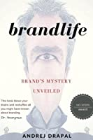 Brandlife: Brand's Mystery Unveiled