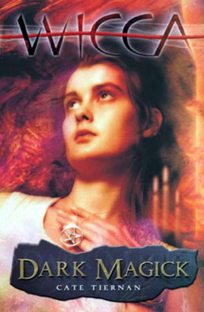 Cate Tiernan - Wicca 4 - Dark Magick