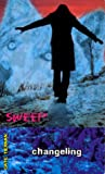 Changeling (Sweep, #8)