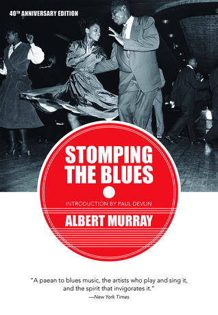 Stomping the Blues by Albert Murray