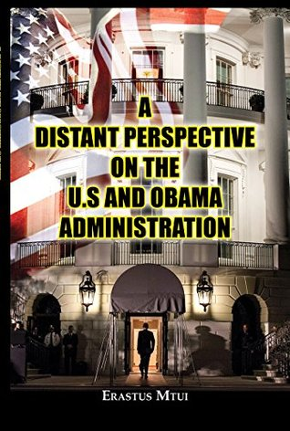 A Distant Perspective On The U.S And Obama Administration