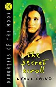 The Secret Scroll (Daughters of the Moon, #4)
