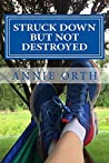 Struck Down but not Destroyed: Breaking Free from Anorexia