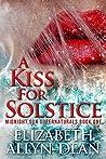 A Kiss for Solstice: Midnight Sun Supernaturals Book One