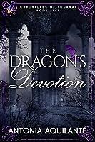 The Dragon's Devotion (Chronicles of Tournai #5)