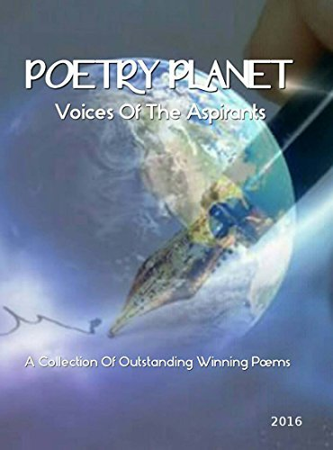 POETRY PLANET Voices of the aspirant (Words in motion Book 1)