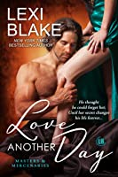 Love Another Day (Masters and Mercenaries, #14)