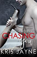 Chasing You (Thirsty Hearts Series, #4)