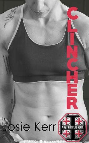 Clincher (DS Fight Club #6)