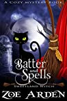 Batter and Spells (Sweetland Witch #5)