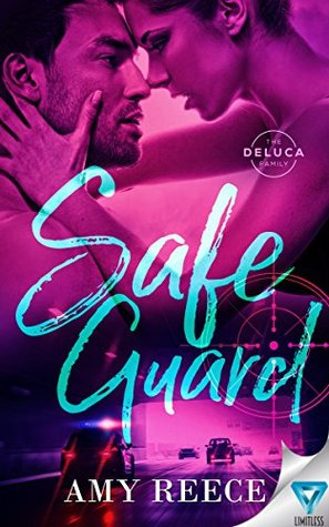 Safe Guard (The DeLuca Family, #2)