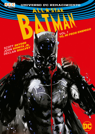 All-Star Batman, Volume 1: My Own Worst Enemy by Scott Snyder