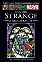Doctor Strange: A Separate Reality (Marvel Ultimate Graphic Novels Collection)
