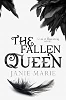 The Fallen Queen (Gods & Monsters, #2)
