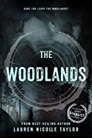 The Woodlands (The Woodlands, #1)