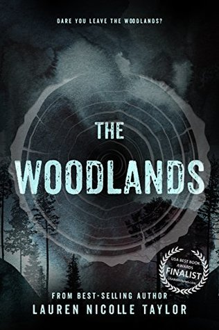 The Woodlands The Woodlands 1 By Lauren Nicolle Taylor