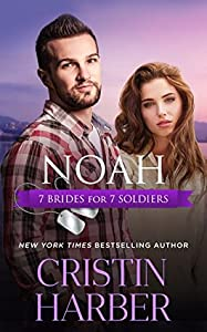 Noah (7 Brides for 7 Soldiers, #6)