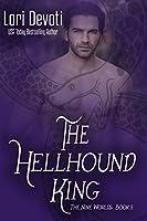 The Hellhound King: A Fantasy Shapeshifter Romance (Nine Worlds Book 5)