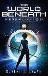 The World Beneath (Mira Brand Adventures, #1)