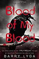 Blood of My Blood (I Hunt Killers, #3)