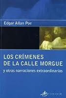 Los crímenes de la calle Morgue y otras narraciones extraordinarias