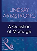 A Question of Marriage