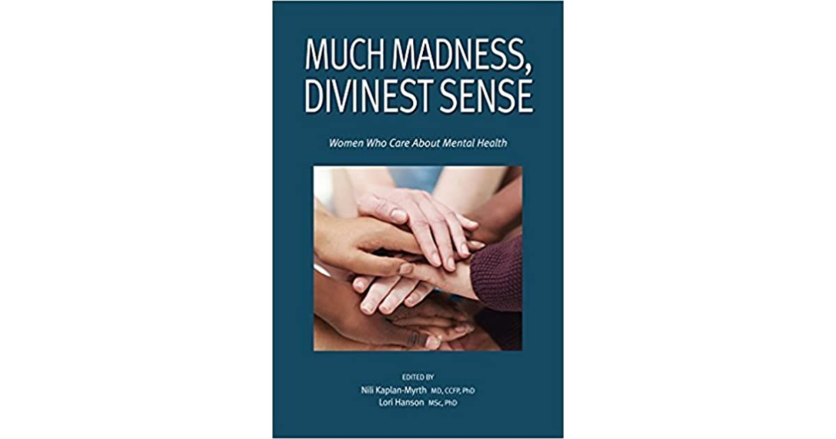 madness is divinest sense
