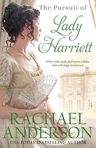 The Pursuit of Lady Harriett by Rachael Anderson