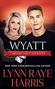 Wyatt (7 Brides for 7 Soldiers, #4)