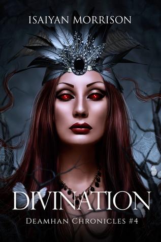 Divination (Deamhan Chronicles #4)