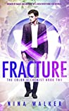 Fracture (The Color Alchemist, #2)