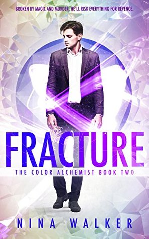 Fracture by Nina Walker