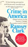Crime in America by Ramsey Clark