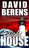 Blight House (Troy Bodean Adventure #3)