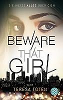 Beware That Girl: Sie weiß alles über dich