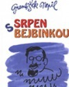 Srpen s bejbinkou by František Nepil