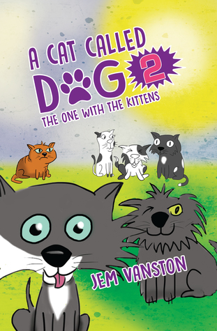 A Cat Called Dog 2 - The One with the Kittens